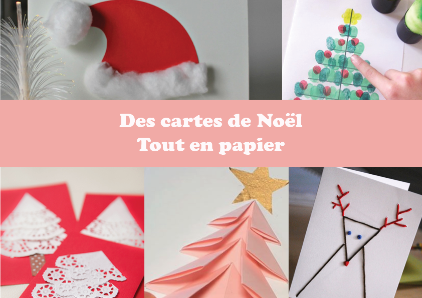 Des cartes de Noël tout en papier