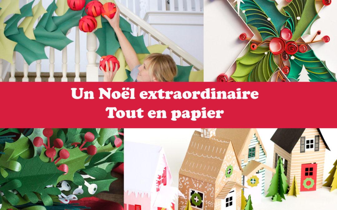 Un Noël extraordinaire tout en papier
